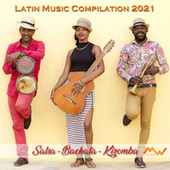 Latin music compilation 2021 (Salsa - Bachata - Kizomba) de Various Artists