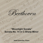 Beethoven: Piano Sonata No. 14 In C-Sharp Minor, Op. 27 No. 2