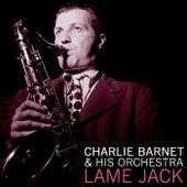 Lame Jack von Charlie Barnet & His Orchestra