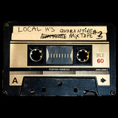Local H's Awesome Quarantine Mix-Tape #3 by Local H