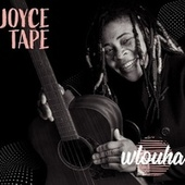Wlouha (Je revis) by Joyce Tape