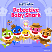 Detective Baby Shark by Pinkfong