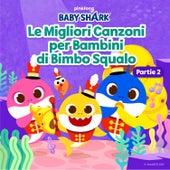 Le Migliori Canzoni Per Bambini Di Bimbo Squalo (Partie 2) by Pinkfong