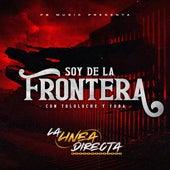 Soy de la Frontera (Con Tololoche y Tuba) de Linea Directa