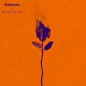 Wrecked (Remix) by Dzhuzie