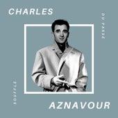 Charles Aznavour - Souffle du Passé de Charles Aznavour