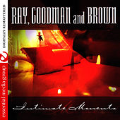 Intimate Moments de Ray, Goodman & Brown