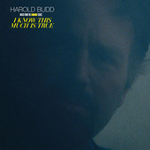 I Know This Much Is True (Music From The HBO Series) by Harold Budd