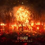 Fire & Blood von D-Sturb
