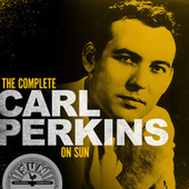 The Complete Carl Perkins On Sun de Carl Perkins