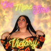 One More Time (Acoustic) by Victory