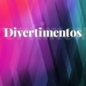 Divertimentos by Various Artists