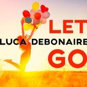 Let Go fra Luca Debonaire