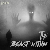 The Beast Within by Grimm