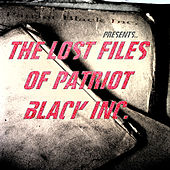 The Lost Files Of Patriot Black Inc de Jf