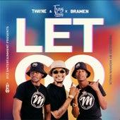 Let Go von T-Wayne
