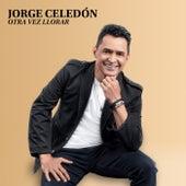 Otra Vez Llorar von Jorge Celedón