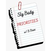 Priorities von Sly Bady