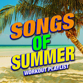 Songs of Summer - Workout Playlist by Workout Remix Factory (1)