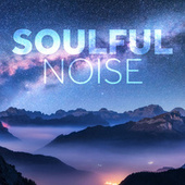 Soulful Noise by Various Artists