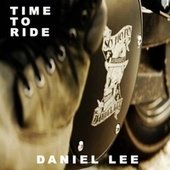 Time to Ride by Daniel Lee