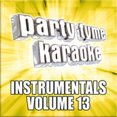 Party Tyme Karaoke - Instrumentals 13 de Party Tyme Karaoke