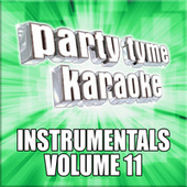 Party Tyme Karaoke - Instrumentals 11 by Party Tyme Karaoke