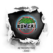 Bonzai Records - Retrospective 2000 von Various Artists