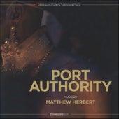 Port Authority (Original Motion Picture Soundtrack) by Matthew Herbert