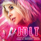 Jolt (Original Motion Picture Soundtrack) by Dominic Lewis