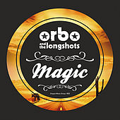 Magic by Orbo & The Longshots