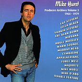 Mike Hurst - Producers Archives Vol.3 1964-1979 de Various Artists