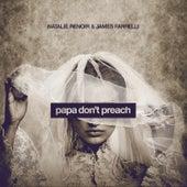 Papa Don't Preach de James Farrelli
