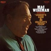 Sings Johnny's Cash and Charley's Pride von Mac Wiseman