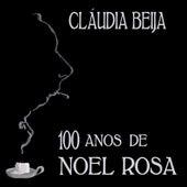 100 Anos de Noel Rosa by Claudia Beija