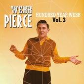 Hundred Year Webb, Vol. 3 de Webb Pierce