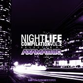 Night Life Compilation Vol 2 - Selected by Axamathic by Various Artists