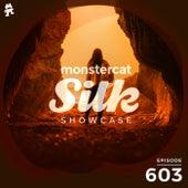 Monstercat Silk Showcase 603 (Hosted by Sundriver) by Monstercat Silk Showcase