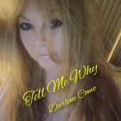 Tell Me Why de Darlene Como