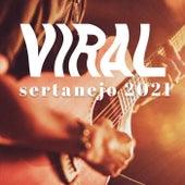 Viral Sertanejo 2021 de Various Artists