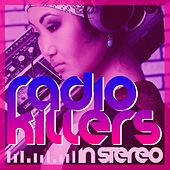 Radio Killers in Stereo by Various Artists