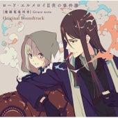 Lord El-Melloi II's Case Files {Rail Zeppelin} Grace note Original Soundtrack von Yuki Kajiura