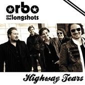 Highway Tears by Orbo & The Longshots
