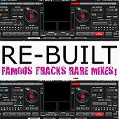 Re-Built (Famous Hits - Rare Versions) by Various Artists