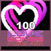 100 Love Songs Forever von Various Artists