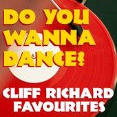 Do You Wanna Dance? Cliff Richard Favourites di Cliff Richard