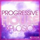 Progressive House Explosion (Volume 2) de Various Artists