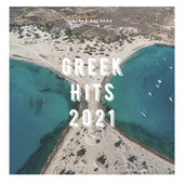 Greek Hits 2021 by Various Artists