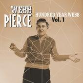 Hundred Year Webb, Vol. 1 by Webb Pierce