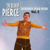 Hundred Year Webb, Vol. 2 de Webb Pierce